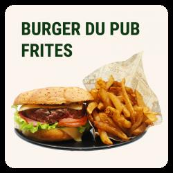 BURGER DU PUB & Frites maison