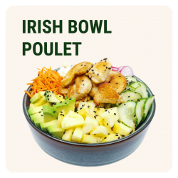 IRISH BOWL POULET