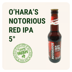 O'HARA'S NOTORIOUS RED IPA...