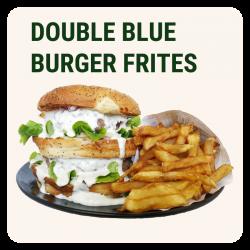 DOUBLE BLUE BURGER & Frites...