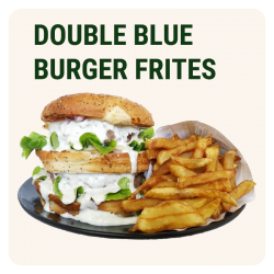 DOUBLE BLUE BURGER & Frites...